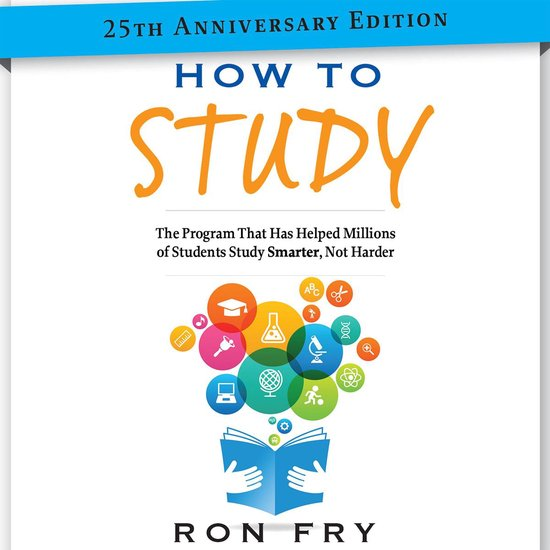 How to Study 25th Anniversary Edition