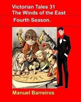Victorian Tales 31 -The Wind of the East.Fourth Season.