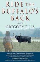 Ride the Buffalo's Back
