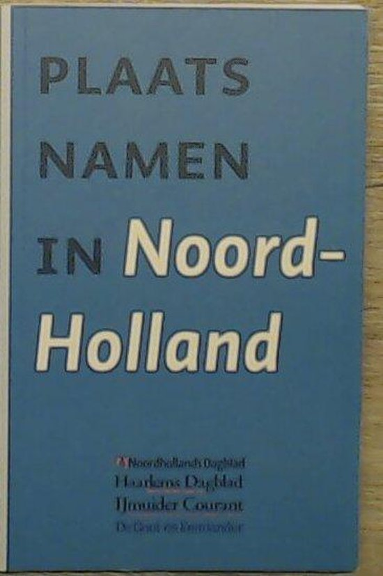 Plaatsnamen In Noord-Holland - none |