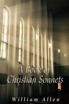 A Book of Christian Sonnets