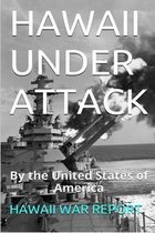 Hawaii Under Attack by the United States of America