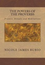 The Powers of the Proverbs