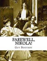 Farewell, Nikola!