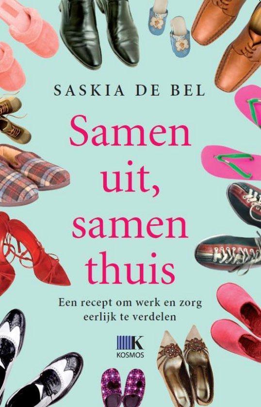 Samen Uit, Samen Thuis - Saskia De Bel |