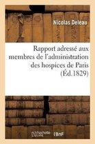 Rapport adresse aux membres de l'administration des hospices de Paris