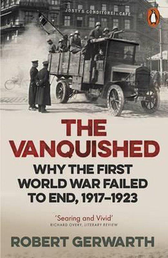 Boek cover The Vanquished van Robert Gerwarth (Paperback)