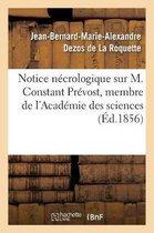 Notice necrologique sur M. Constant Prevost, membre de l'Academie des sciences