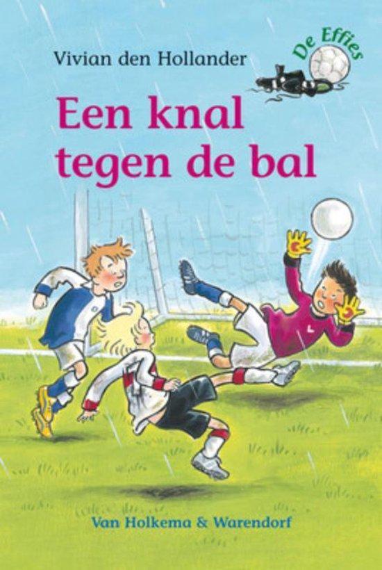 De Effies - Een knal tegen de bal - Vivian den Hollander | Readingchampions.org.uk