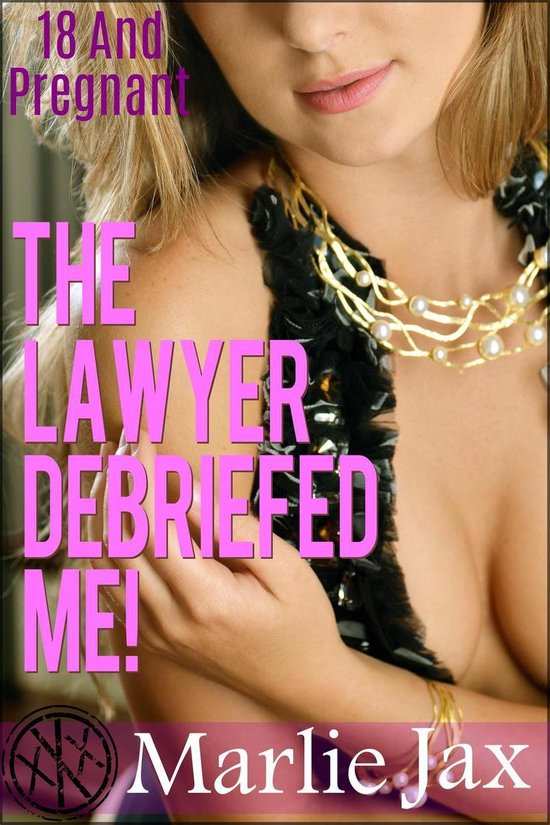 The Lawyer Debriefed Me!