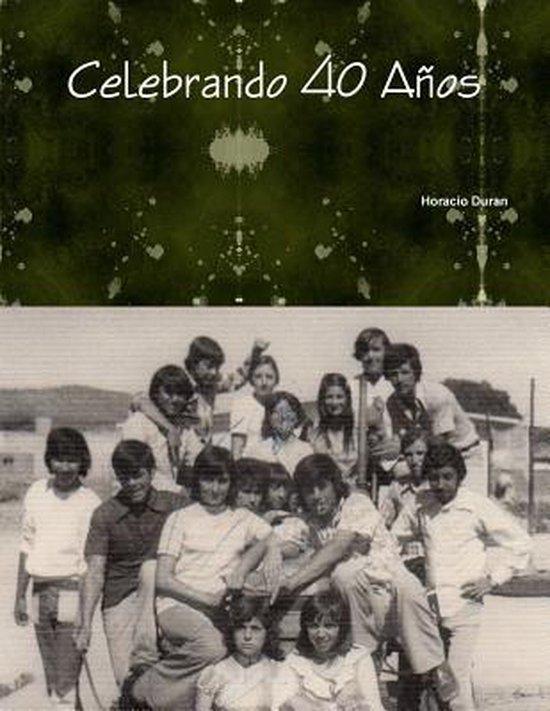 Celebrando 40 Anos