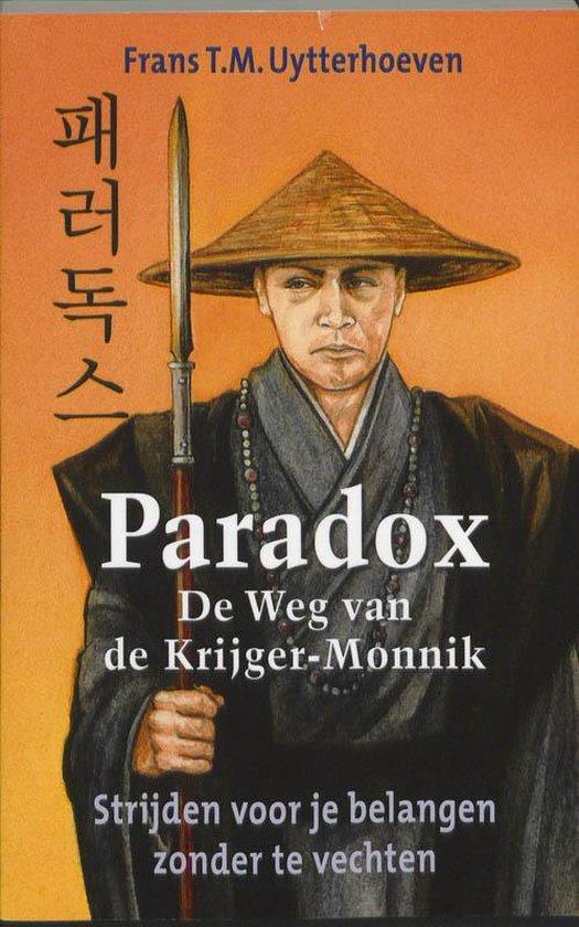 Paradox - De weg van de Krijger-Monnik - Tekstbureau Janny Ter Meer | Readingchampions.org.uk