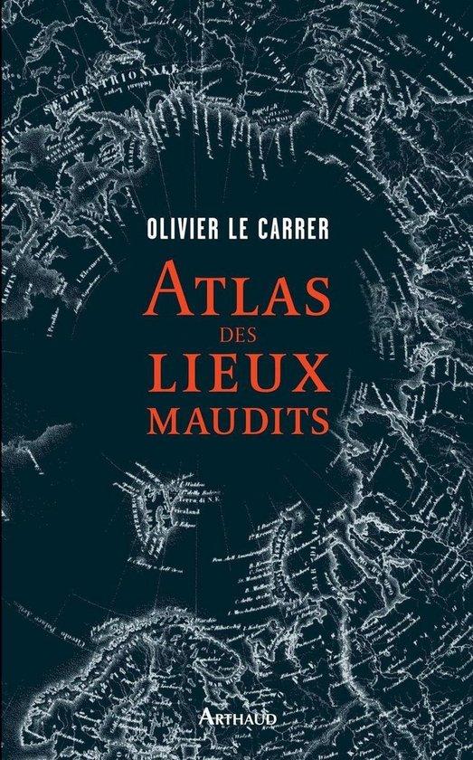 Boek cover Atlas des lieux maudits van Olivier Le Carrer (Onbekend)