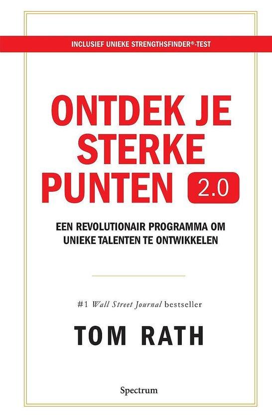 Ontdek je sterke punten 2.0 - Tom Rath |