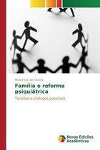 Familia E Reforma Psiquiatrica