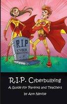 R.I.P. Cyberbullying