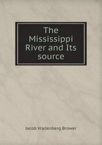 The Mississippi River and Its Source