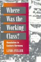 Where Was the Working Class?