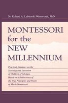 Montessori for the New Millennium