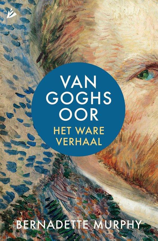 Van Goghs oor - Bernadette Murphy |