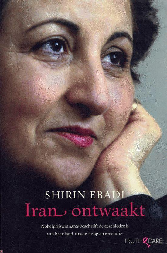 Iran Ontwaakt - Shirin Ebadi |