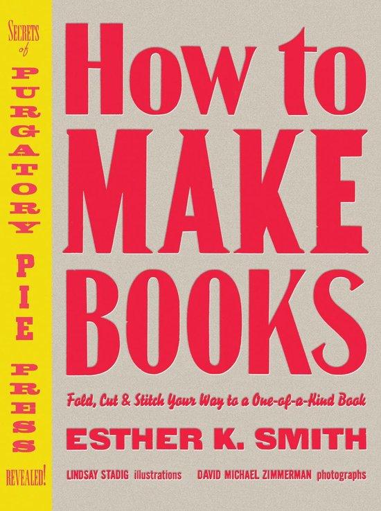 Boek cover How to Make Books van Esther K. Smith (Hardcover)