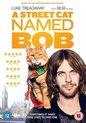 A Street Cat Named Bob (Import)