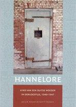 Hannelore: kind van een Duitse moeder in oorlogstijd, 1940-1947