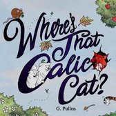 Where's That Calico Cat?