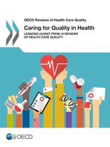 Caring for quality in health
