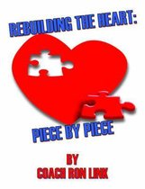 Rebuilding the Heart