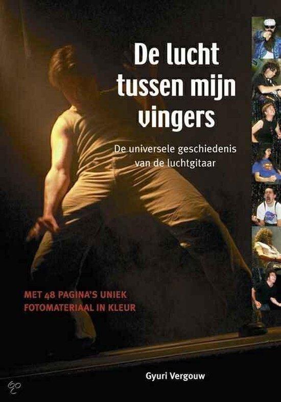Cover van het boek 'De Lucht tussen mijn Vingers' van Gyuri Vergouw