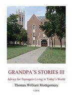 Grandpa's Stories III