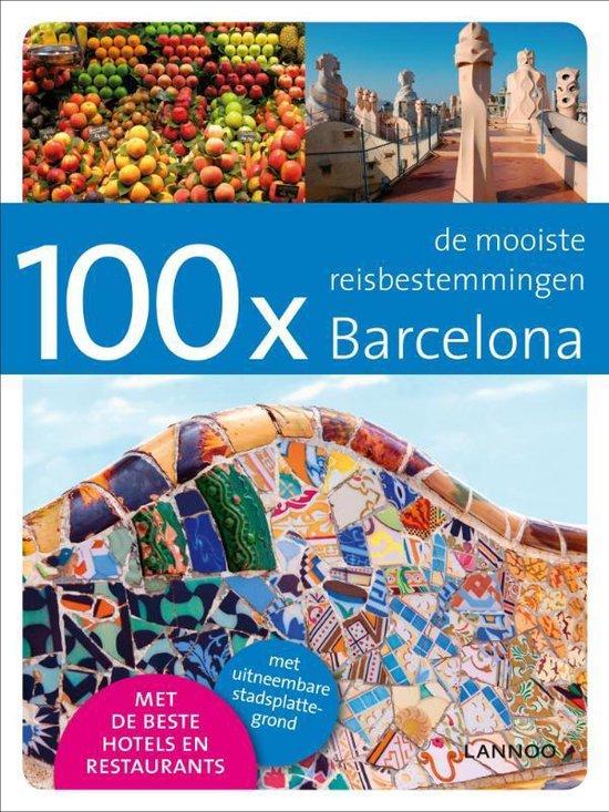 Cover van het boek '100x Barcelona' van Mariano Slutzky en Annebeth Vis