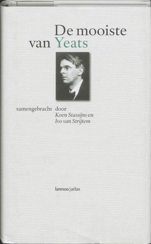 De Mooiste Van William Butler Yeats - W. Butler Yeats | Fthsonline.com