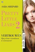 Pretty Little Liars 2 - Vertrouwen