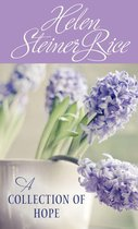 Helen Steiner Rice: A Collection of Hope