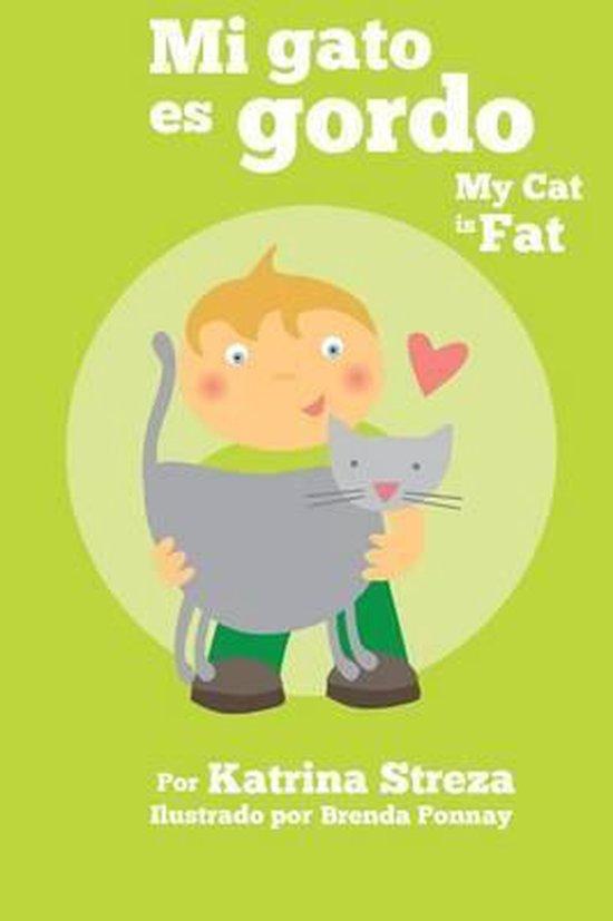 Mi Gato Es Gordo