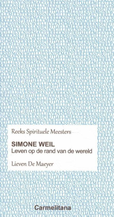 Spirituele Meesters - Simone Weil - Lieven de Maeyer pdf epub