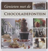 Genieten met de Chocoladefontein
