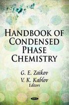 Handbook of Condensed Phase Chemistry