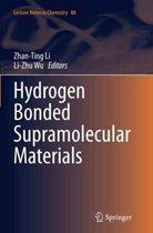 Hydrogen Bonded Supramolecular Materials