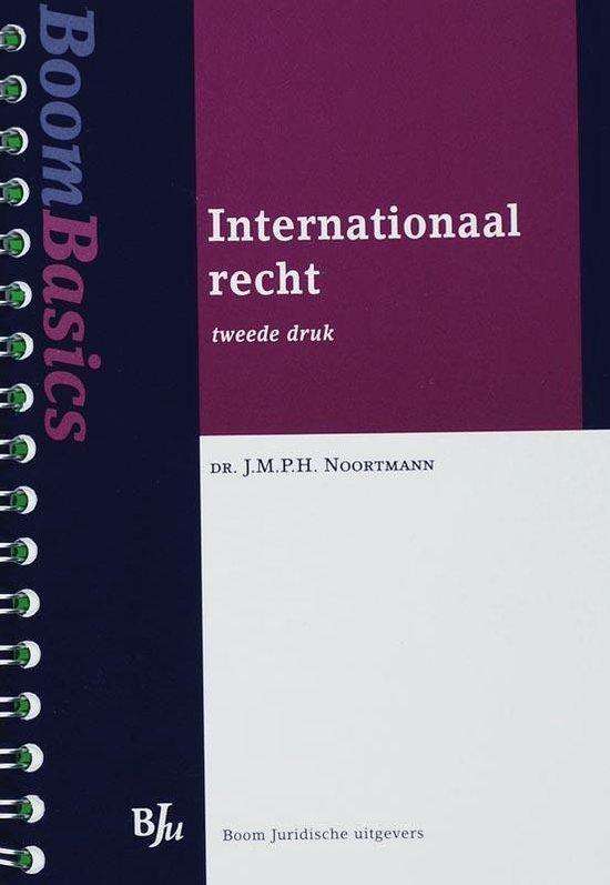 Boom Basics Internationaal recht - J.M.P.H. Noortmann |
