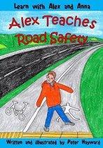 Alex Teaches Road Safety