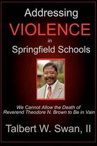 Addressing Violence in Springfield Schools