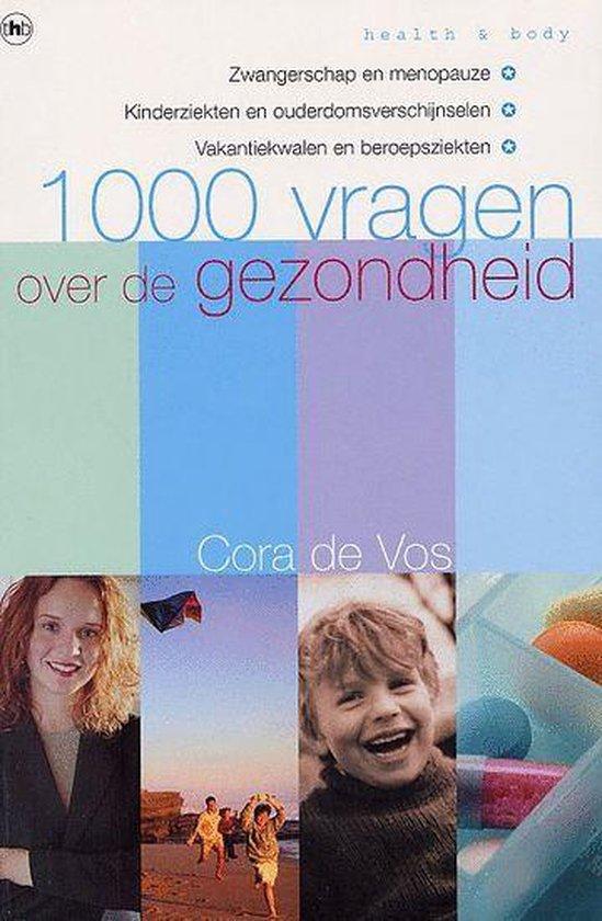Cover van het boek '1000 vragen over de gezondheid' van Cora de Vos