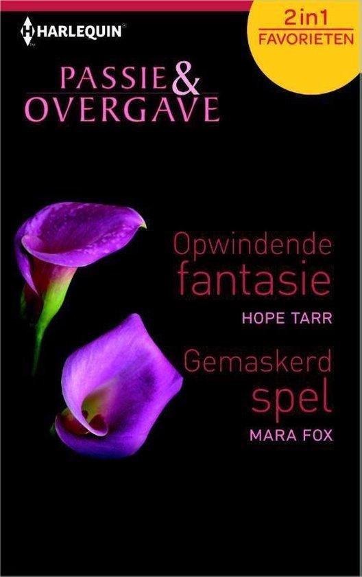 Opwindende fantasie / Gemaskerd spel - Passie en Overgave Favorieten 387, 2-in-1 - Hope Tarr |