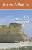 The Ghosts of Monument Rocks