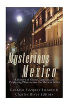 Mysterious Mexico