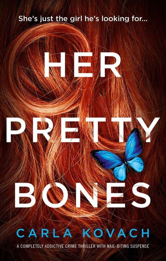 Boek cover Her Pretty Bones van Carla Kovach (Onbekend)